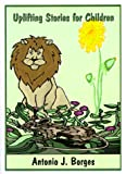img - for Uplifting Stories for Children book / textbook / text book