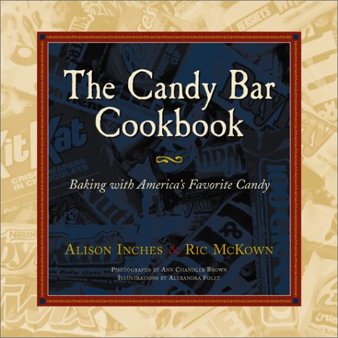 The Candy Bar Cookbook