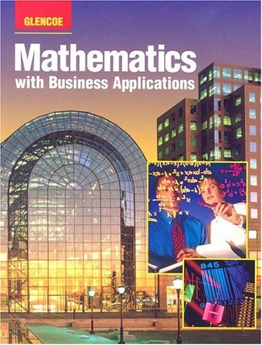 Mathematics with Business Applications: Student Edition (LANGE: HS BUSINESS MATH)