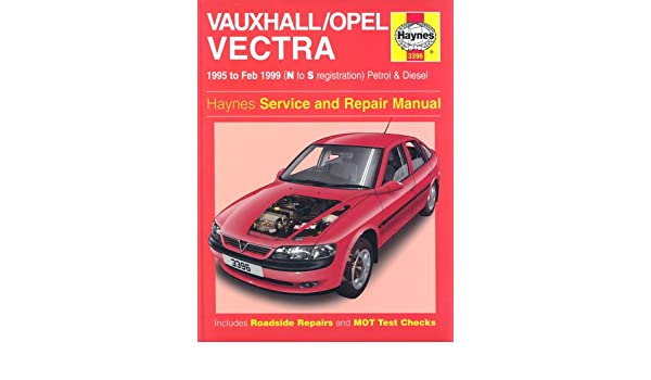 Vauxhallopel vectra service and repair manual 1995 to 1999 haynes vauxhallopel vectra service and repair manual 1995 to 1999 haynes service and repair manuals a k legg mark coombs 0038345033964 amazon books fandeluxe Choice Image