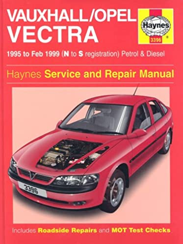 vauxhall opel vectra petrol diesel 95 feb 99 haynes repair rh amazon co uk vauxhall astra workshop manual vauxhall vectra haynes manual pdf