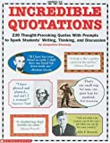 Incredible Quotations, Scholastic, Inc. Staff and Jacqueline Sweeney, 0590963783