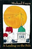 A Landing on the Sun, Michael Frayn, 0670839329