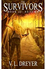 [The Survivors Book II: Autumn] [By: Dreyer, V. L.] [January, 2014] Paperback