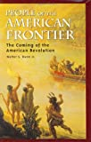 People of the American Frontier, Walter S. Dunn, 0275981819
