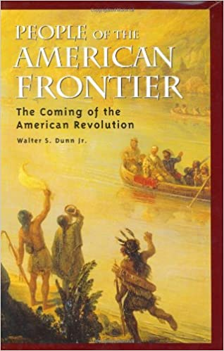 People of the American Frontier: The Coming of the American Revolution