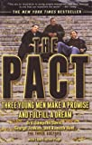 The Pact : Three Young Men Make a Promise and Fulfill a Dream, Davis, Sampson, 0132393492