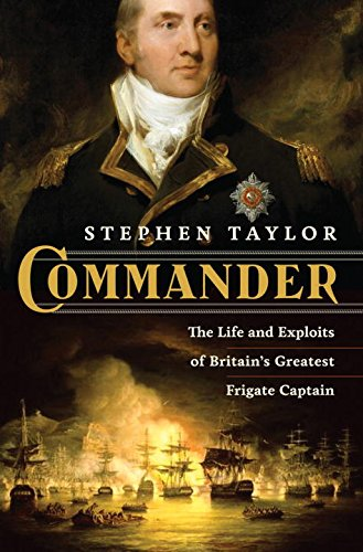 Commander: The Life and Exploits of Britain's Greatest Frigate Captain ()