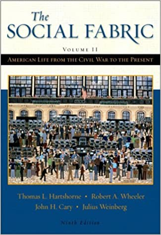 The Social Fabric (Volume II): American Life From the Civil War to the Present