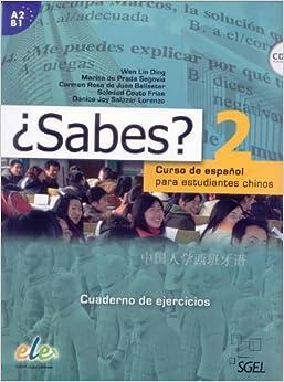 Descargar PDF Gratis ¿sabes? 2 Cuaderno De Ejercicios: Curso De Español Para Estudiantes Chinos