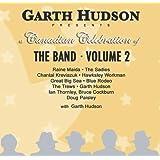 Garth Hudson Presents A Canadian Cel Ebration Of The Band - Volume 2