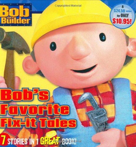 Bob's Favorite Fix-it Tales (Bob the Builder)