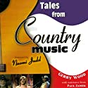 Tales from Country Music Audiobook by Paul Zamek, Gerry Wood Narrated by Erik Davies