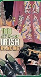 100 Years of Irish Dancing