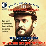 Union & Liberty: American Civil War Music
