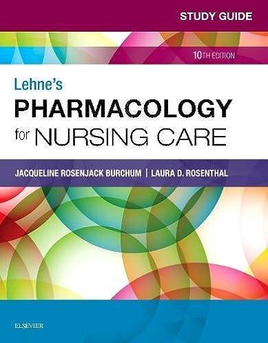 study guide for lehne s pharmacology for nursing care 10e rh amazon com