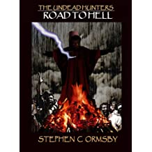 Road to Hell (The Undead Hunters Book 0)