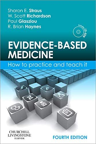 Evidence-Based Medicine: How to Practice and Teach It (Straus, Evidence-Based Medicine)