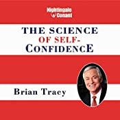 The Science of Self-Confidence   Brian Tracy