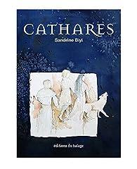 Cathares par Sandrine Biyi