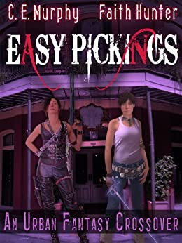 Easy Pickings (The Walker Papers) by [Murphy, C.E., Faith Hunter]