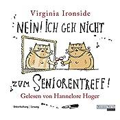 Nein! Ich geh nicht zum Seniorentreff! | Virginia Ironside