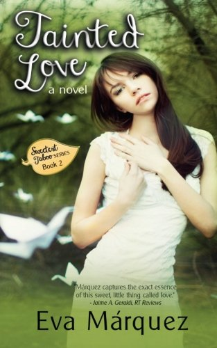 Download Tainted Love: A Novel (Sweetest Taboo Series) PDF