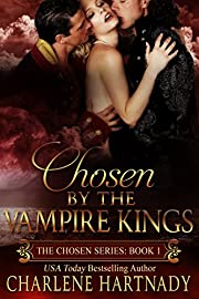 Chosen by the Vampire Kings (The Chosen Series Book 1)