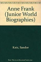 Anne Frank: Voice of Hope (Junior World Biographies) by Sandor Katz (1995-08-03) Hardcover