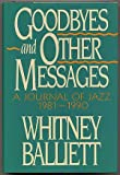Goodbyes and Other Messages, Whitney Balliett, 019503757X
