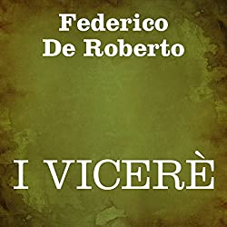 I Vicerè [The Viceroy]
