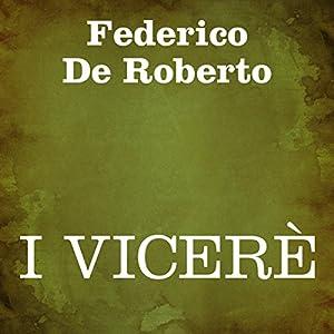 I Vicerè [The Viceroy] Hörbuch