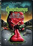 Goosebumps: The Blob That Ate Everyone by 20th Century Fox