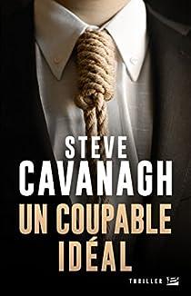 Une aventure d'Eddie Flynn, tome 2 : Un Coupable idéal par Cavanagh