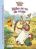Winnie the Pooh. Búho se va de viaje (Los cuentos de la amistad de Winnie the Pooh)