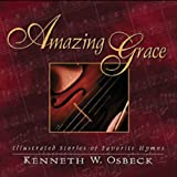 Amazing Grace, Kenneth W. Osbeck, 0825434335