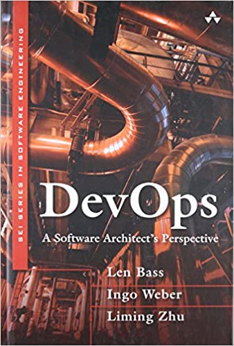 DevOps: A Software Architect's Perspective (SEI Series in