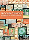 img - for Second Opinion: An Introduction to Health Sociology book / textbook / text book