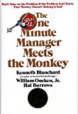 img - for The One Minute Manager Meets The Monkey by Ken Blanchard (1989-11-28) book / textbook / text book
