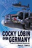 Cocky Lobin over Germany, Daryl Sahli, 0987156454