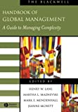img - for The Blackwell Handbook of Global Management: A Guide to Managing Complexity (Blackwell Handbooks in Management) book / textbook / text book