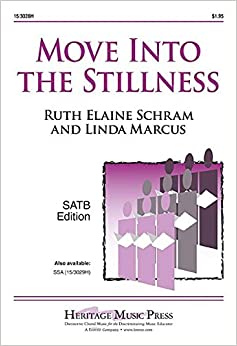 Book Move Into the Stillness (Educational Octavo, SATB, Piano)