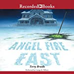Angel Fire East: Word and Void, Book 3 | Terry Brooks