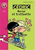 Cédric : Amour et trottinette