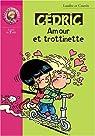 Cédric - Roman, tome 14 : Amour et trottinette par Cauvin
