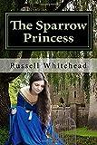 The Sparrow Princess