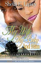 My Wife My Baby...And Him (My Son's Wife Book 5)