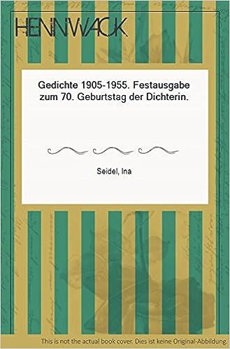 Gedichte 1905 1955 Festausgabe Zum 70 Geburtstag Der