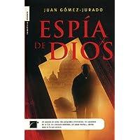 Espia De Dios / God's Spy (Spanish Edition)
