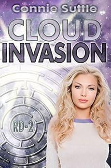 Cloud Invasion: R-D 2 (R-D Series) by [Suttle, Connie]